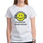 You've Just Been Mentally Und Women's T-Shirt