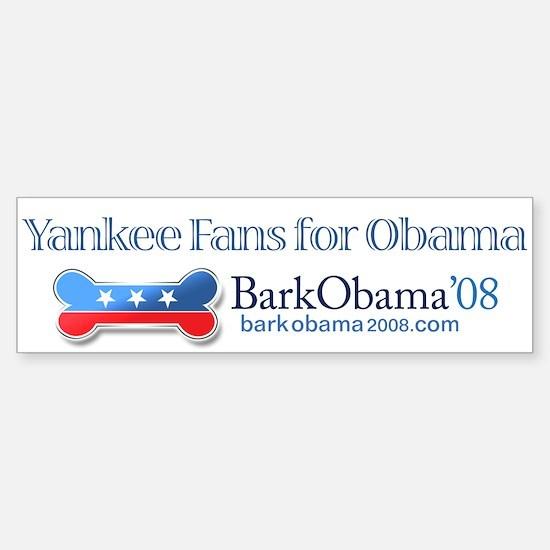 Bark Obama bumper sticker YANKEE FANS FOR OBAMA