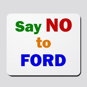 Say No to FORD Mousepad