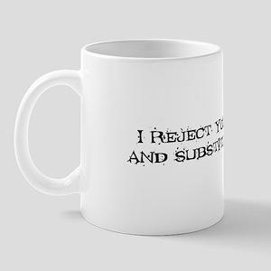 Reject Mug