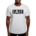 I Hate Frisco Light T-Shirt