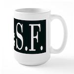 I Hate Frisco Large Mug