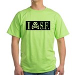I Hate Frisco Green T-Shirt