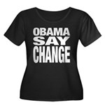 Obama Say Change Women's Plus Size Scoop Neck Dark