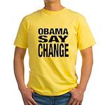 Obama Say Change Yellow T-Shirt