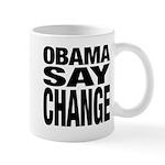 Obama Say Change Mug