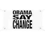 Obama Say Change Banner