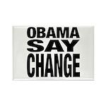 Obama Say Change Rectangle Magnet (100 pack)