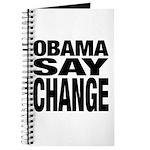 Obama Say Change Journal