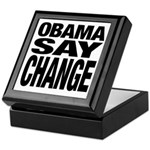Obama Say Change Keepsake Box