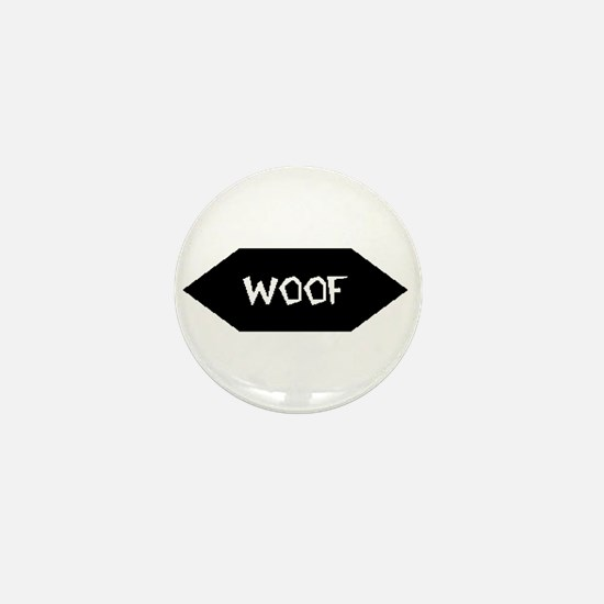 WOOF /BLACK SIGN Mini Button