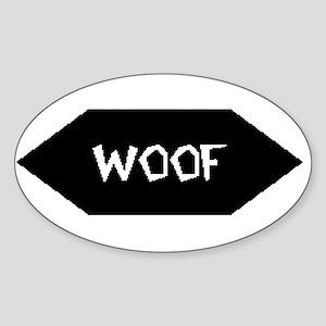 WOOF /BLACK SIGN Oval Sticker