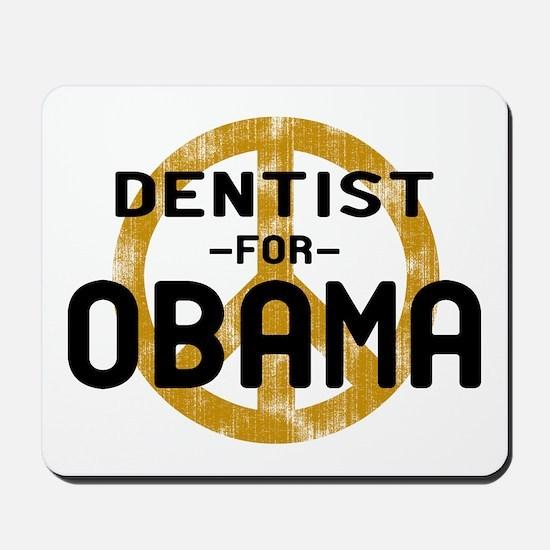 Dentist for Obama Mousepad