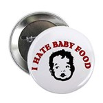 I Hate Baby Food Button