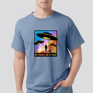 No Thanks, We'll Walk T-Shirt
