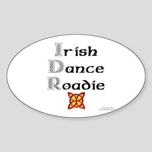 Irish Dance Roadie - Oval Sticker