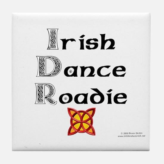 Irish Dance Roadie - Tile Coaster
