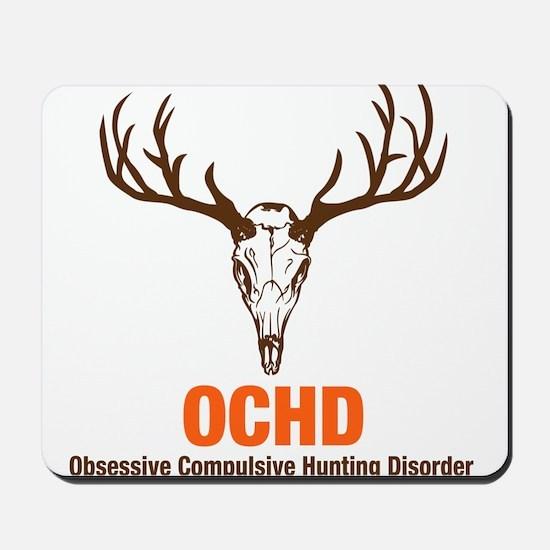 OCHD Obsessive Hunting Mousepad
