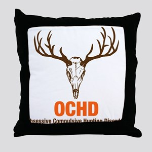 OCHD Obsessive Hunting Throw Pillow