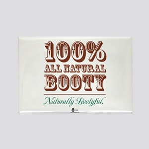 100% All Natural Booty -- Nat Rectangle Magnet
