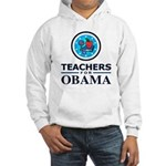 Teachers for Obama Hooded Sweatshirt