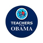 "Teachers for Obama 3.5"" Button"
