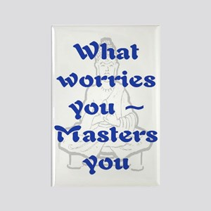 WHAT WORRIES YOU - 2 Rectangle Magnet