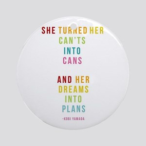 Dreams into Plans Round Ornament
