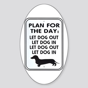 Plan For Day Oval Sticker