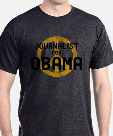 Journalist for Obama T-Shirt