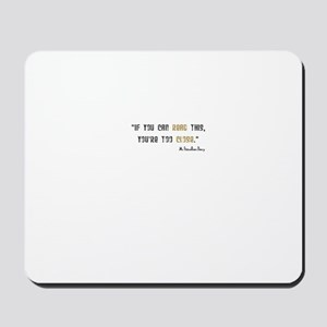 'Fitzwilliam Darcy Too Close Mousepad