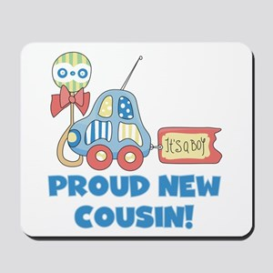 Proud New Cousin Mousepad