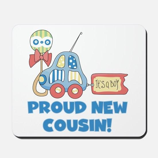 Proud New Cousin Mousepad