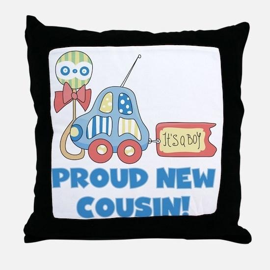 Proud New Cousin Throw Pillow