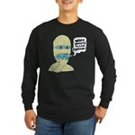 Who Wants To Live Forever? (S Long Sleeve Dark T-S