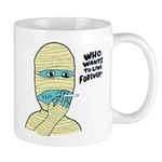 Who Wants To Live Forever? (S Mug