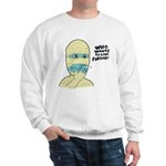 Who Wants To Live Forever? (S Sweatshirt
