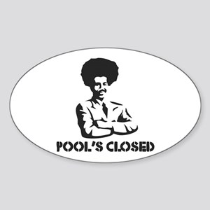 POOL'S CLOSED Oval Sticker