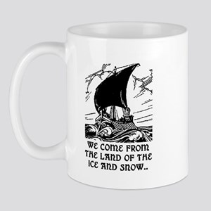 THE LAND OF ICE AND SNOW Mug