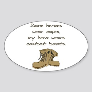 Some Heroes Wear Capes Oval Sticker