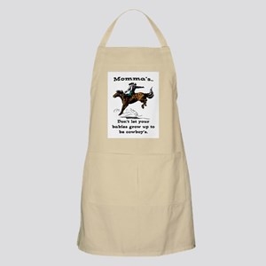 DON'T LET YOUR BABIES GROW UP.. Apron
