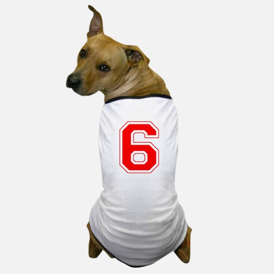 Varsity Font Number 6 Red Dog T-Shirt