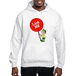 Lick Me Hooded Sweatshirt