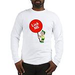 Lick Me Long Sleeve T-Shirt