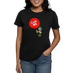 Lick Me Women's Dark T-Shirt