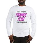 Obama Change Club Long Sleeve T-Shirt