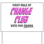 Obama Change Club Yard Sign