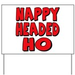 Nappy Headed Ho Red Design Yard Sign