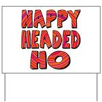 Nappy Headed Ho Hypnotic Desi Yard Sign