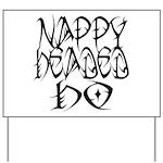 Nappy Headed Ho Tribal Design Yard Sign